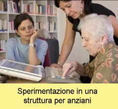 Sperimentazione in una struttura per anziani