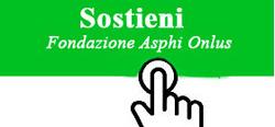 clicca sul logo per fare una donazione alla Fondazione Asphi